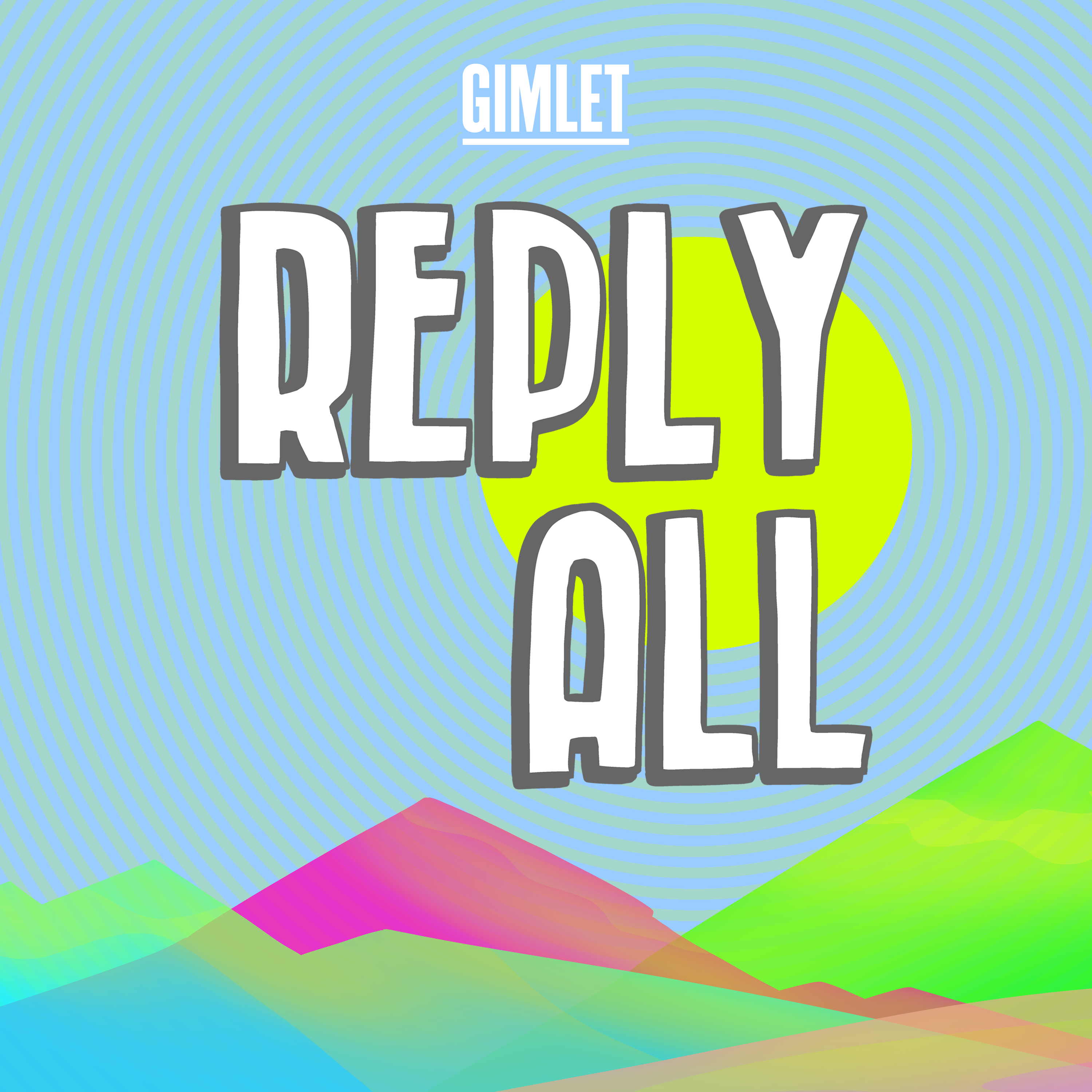 The Reply All Podcast